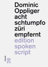 Cover of Dominic Oppliger's first novel acht schtumpfo züri empfernt